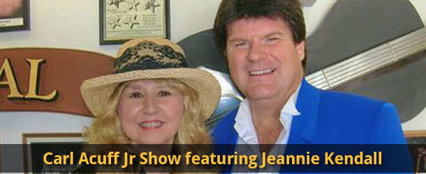 The Carl Acuff Jr. Show featuring Jeannie Kendall Event Image