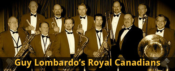 Guy Lombardo's Royal Canadians Event Image